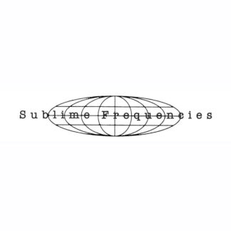 Sublime Frequencies